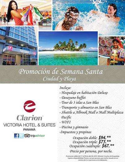 Promoci 242 N De Semana Santa En Clarion Victoria Hotel Amp Suites Promodescuentos Panam 225